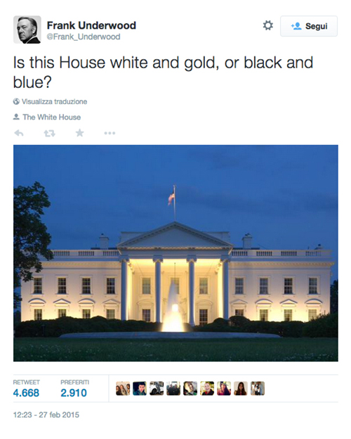 House of cards, #TheDress: i geni del marketing (e non solo) sempre sul pezzo, #thedress, brand #thedress, meme #thedress, white and gold, black and blue, #whiteandgold #blackandblue,