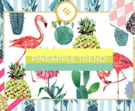 Pineapple trend! Ovvero ananas, ananas ovunque